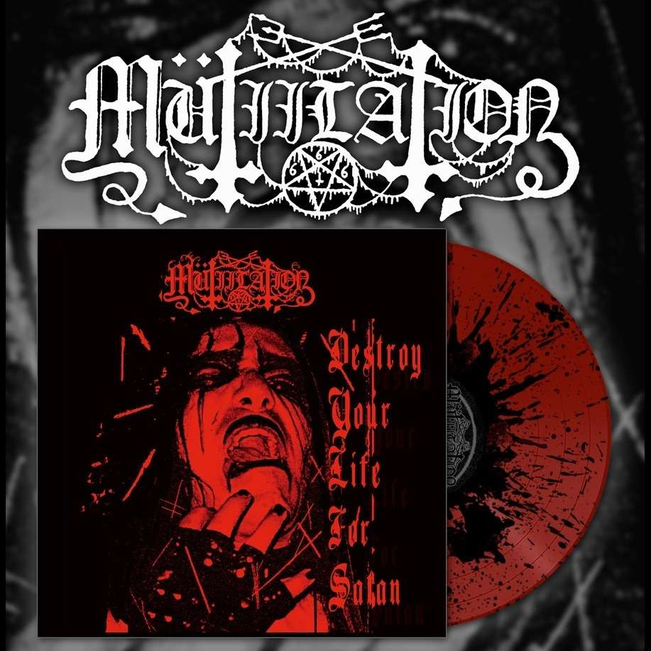 MUTIILATION - Destroy Your Life For Satan (Splatter Vinyl)