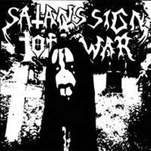 Satans Sign Of War – Satans Sign Of War