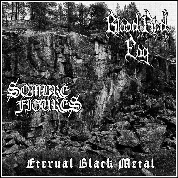 Blood Red Fog / Sombre Figures - Eternal Black Metal
