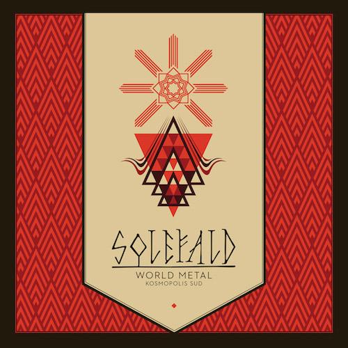 SOLEFALD - WORLD METAL. KOSMOPOLIS SUD. (DIGIPACK)