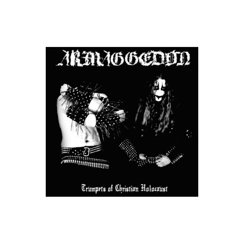 ARMAGGEDON - Trumpets of Christian Holocaust