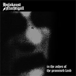 Holokaust Nachtigall - In the Ashes of the Promised Land