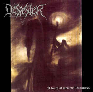 Desaster-A Touch Of Medieval Darkness