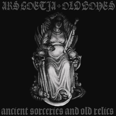 ARS GOETIA (ITA)/OLD BONES (SWE) - Ancient Sorceries and Old Relics