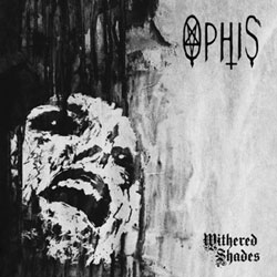 Ophis - Withered Shades